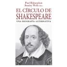 El círculo de Shakespeare: una biografía alternativa
