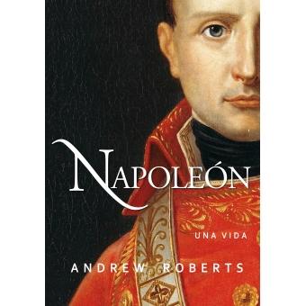 Napoleón. Una vida