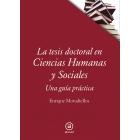 La tesis doctoral en Ciencias Humanas y Sociales: una guía práctica
