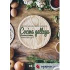 Cocina gallega tradicional. Recetas, tradición, historía y evolución