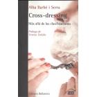 Cross-dresing. Más allá de las clasificaciones