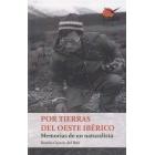 Por tierras del oeste ibérico. Memorias de un naturalista