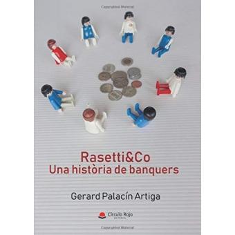 Rasetti&Co. Una història de banquers