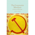 The Communist Manifesto & Selected Writings (Macmillan Collector's Library)