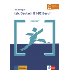 Mit Erfolg zu telc Deutsch B1-B2 Beruf Kompakt