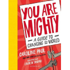 You Are Mighty