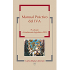 Manual Práctico del IVA (3ª Edición - Actualización legislativa 2019)