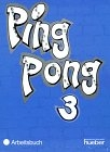 Ping Pong 3. Arbeitsbuch