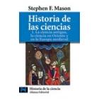 Historia de las ciencias vol. l (La ciencia antigua, la ciencia en Oriente...)