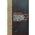 Antropología y antropólogos en Marruecos. Homenaje a David M. Hart
