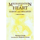 Mechanization of the heart : Harvey and Descartes