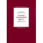 La poesía cancioneril del siglo XV: antología y estudio