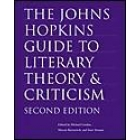 The Johns Hopkins guide to literary theory and criticism (Second edition)