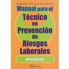 Manual para el técnico en prevención de riesgos laborales