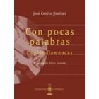 Con pocas palabras. Coplas flamencas