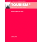 Tourism 2 Teacher's (Oxf. English for Careers)