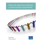 Casos de relaciones publicas y comunicaciones corporativas