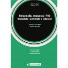 Educació, museus i TIC.  Materials i activitats a Internet
