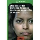 (Re) pensar los Derechos Humanos desde una perspectiva de género