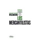 Los mercantilistas. Historia del pensamiento económico