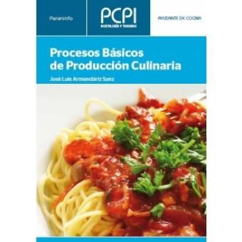 Procesos b sicos de producci n culinaria pcpi ayudante de Procesos de cocina jose luis armendariz