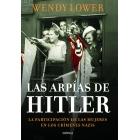 Las arpías de Hitler. La participación de las mujeres en los crímenes nazis