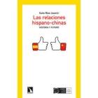 Las relaciones hispano-chinas. Historia y futuro