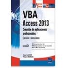 VBA Access 2013. Creación de aplicaciones profesionales: Ejercicios y soluciones