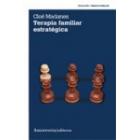 Terapia familiar estratégica (Nueva edición)
