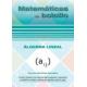 Matemáticas de bolsillo. Álgebra lineal