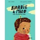 Barbie & Milo. Una historia de amor