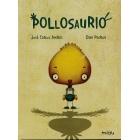 Pollosaurio (autoestima)