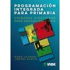 Programación integrada para primaria.Unidades didacticas para educación física