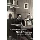 El joven Pierre Vilar, 1924-1939. Las lecciones de historia