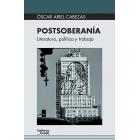 Postsoberanía: literatura, política y trabajo
