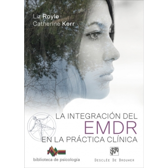 La integración del EMDR en la práctica clínica