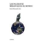 Los filósofos miran hacia el mundo (62 problemas de ética práctica)