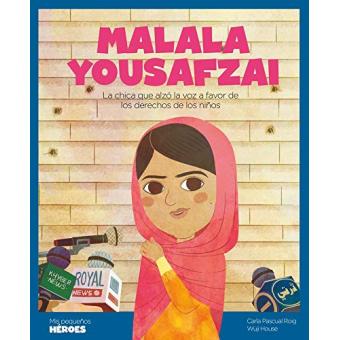 Malala Yousafzai. La chica que alzó la voz a favor de los derechos de los niños