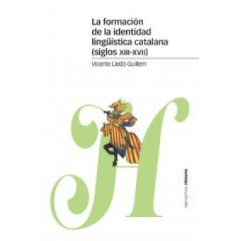 La formación de la identidad lingüística catalana (siglos XIII-XVII)
