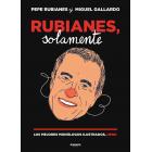 Rubianes, solamente (Los mejores monólogos ilustrados,