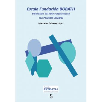 Escala Fundación Bobath. Valoración del niño y adolescente con parálisis cerebral