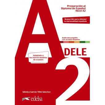 Preparación al DELE A2. Libro del alumno. Edición 2020