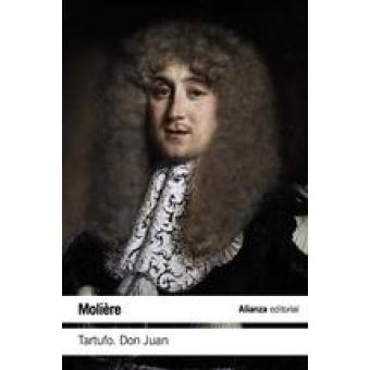 Tartufo o El impostor / Don Juan o El festín de piedra