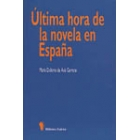 Última hora de la novela en España