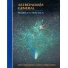 Astronomía general. Teórica y práctica.