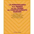 La Personalidad en el marco de una teoría del comportamiento humano