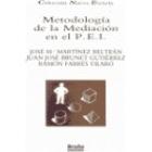 Metodología de la mediación en el P.E.I (orientación y recursos para el mediador)