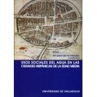 Usos sociales del agua en las ciudades hispánicas a fines de la Edad Media