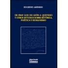 De Fray Luis de León a Quevedo ( y otros estudios sobre retórica, poética y Humanismo)