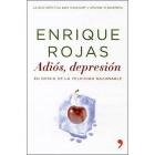Adiós, depresión (+dvd de regalo). En busca de la felicidad razonable